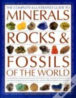 Complete Illustrated Guide To Minerals, Rocks And Fossils