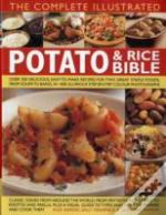 Complete Illustrated Potato And Rice Bible