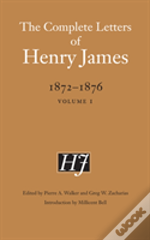 Complete Letters Of Henry James, 1872-1876