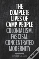 Complete Lives Of Camp People