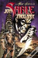 Complete Mike Grell'S Jon Sable, Freelance