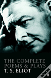 Complete Poems And Plays T'S Eliot