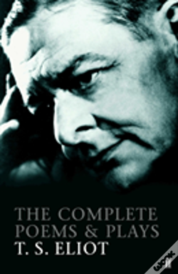 Wook.pt - Complete Poems And Plays T'S Eliot