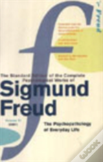 Complete Psychological Works Of Sigmund Freud'The Psychopathology Of Everyday Life'