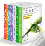 Complete Rob Bell: His Seven Bestselling Books, All In One Place