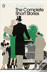Complete Short Stories Of Evelyn Waugh