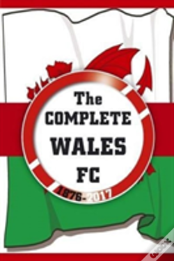 Wook.pt - Complete Wales Fc 1876-2017