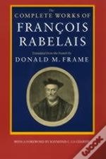 Complete Works Of Francois Rabelais