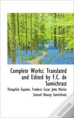 Complete Works: Translated And Edited By