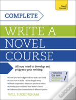 Complete Writing A Novel Course: Teach Yourself