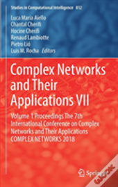 Complex Networks And Their Applications Vii