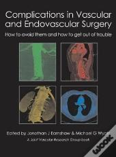 Complications In Vascular & Endovascular Surgery