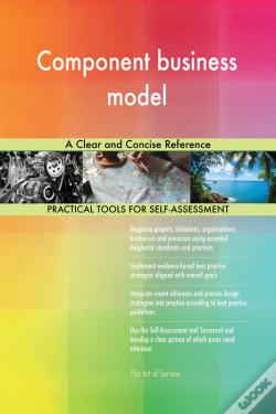 Wook.pt - Component Business Model A Clear And Concise Reference