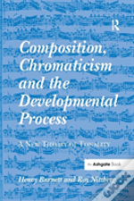 Composition Chromaticism And The D