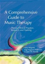 Comprehensive Guide To Music Therapy