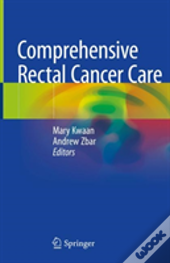 Comprehensive Rectal Cancer Care