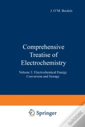 Comprehensive Treatise Of Electrochemistry
