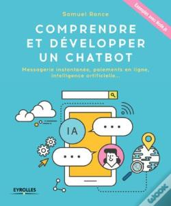 Wook.pt - Comprendre Et Developper Un Chatbot