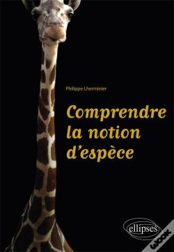 Wook.pt - Comprendre La Notion D'Espece