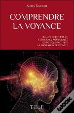 Comprendre La Voyance - Realite Scientifique - Conscience Non-Locale - Capacites Intuitives - La Pro