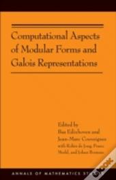 Computational Aspects Of Modular Forms And Galois Representations