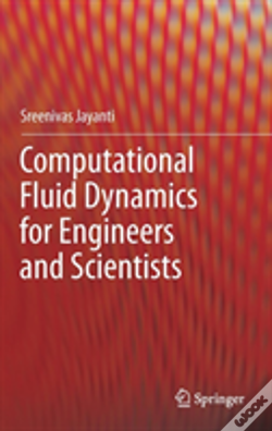 Wook.pt - Computational Fluid Dynamics For Engineers And Scientists