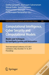 Computational Intelligence, Cyber Security And Computational Models. Models And Techniques For Intelligent Systems And Automation