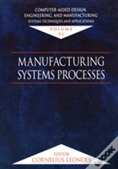 Computer Aided Design, Engineering, And Manufacturing: Systems Techniques And Applications