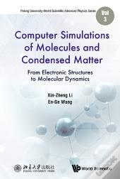 Computer Simulations Of Molecules And Condensed Matter