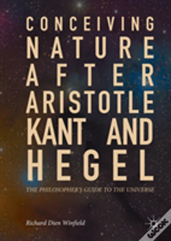 Wook.pt - Conceiving Nature After Aristotle, Kant, And Hegel