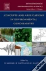 Concepts And Applications In Environmental Geochemistry