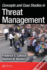 Concepts And Case Studies In Threat Management