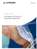 Concepts And Cases In Nonunion Treatment