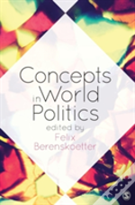 Concepts In World Politics
