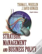 Concepts Of Strategic Management And Business Policy