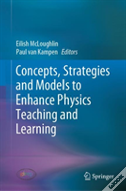 Wook.pt - Concepts, Strategies And Models To Enhance Physics Teaching And Learning