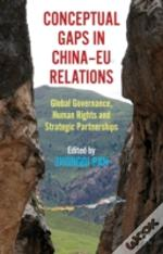 Conceptual Gaps In China-Eu Relations