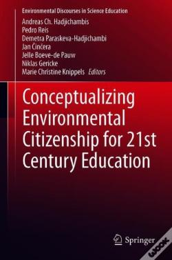 Wook.pt - Conceptualizing Environmental Citizenship For 21st Century Education