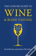 Concise Guide To Wine Amp Blind Tasti