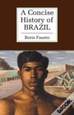 Concise History Of Brazil