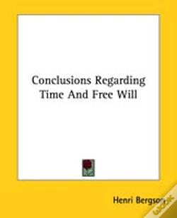 Wook.pt - Conclusions Regarding Time And Free Will