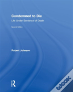 Condemned To Die