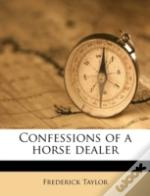 Confessions Of A Horse Dealer