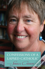 Confessions Of A Lapsed Catholic