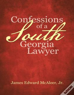 Wook.pt - Confessions Of A South Georgia Lawyer