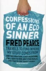 Confessions Of An Eco Sinner