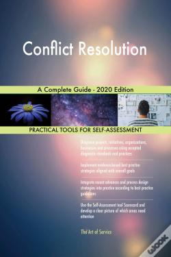 Wook.pt - Conflict Resolution A Complete Guide - 2020 Edition