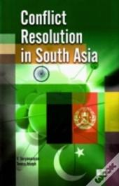 Conflict Resolution In S.Asia