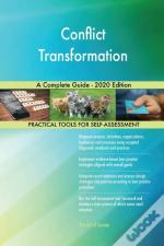 Conflict Transformation A Complete Guide
