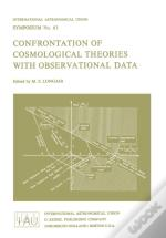 Confrontation Of Cosmological Theories With Observational Data <Pro>Proceedings Of Iau Symposium No. 63, Held In Cracow, Poland, September 10-12, 1973
